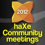 haXe Community Meeting, join the staff